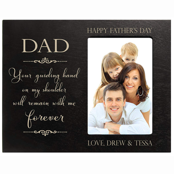 Personalized Happy Fathers day gift Custom Engraved picture frame Dad Your guiding hand on my shoulder will remain with me forever 4x6 photos (Black)