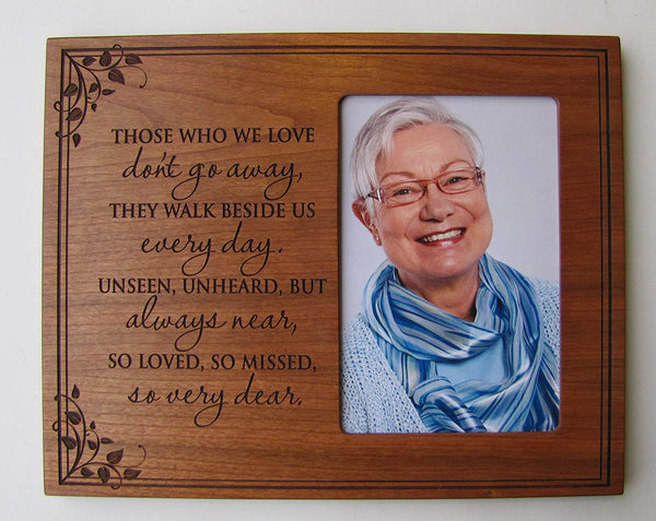 Memorial Sympathy Picture Frame - Those Who We Love Don't go away - Holds 4x6 Photo with glass