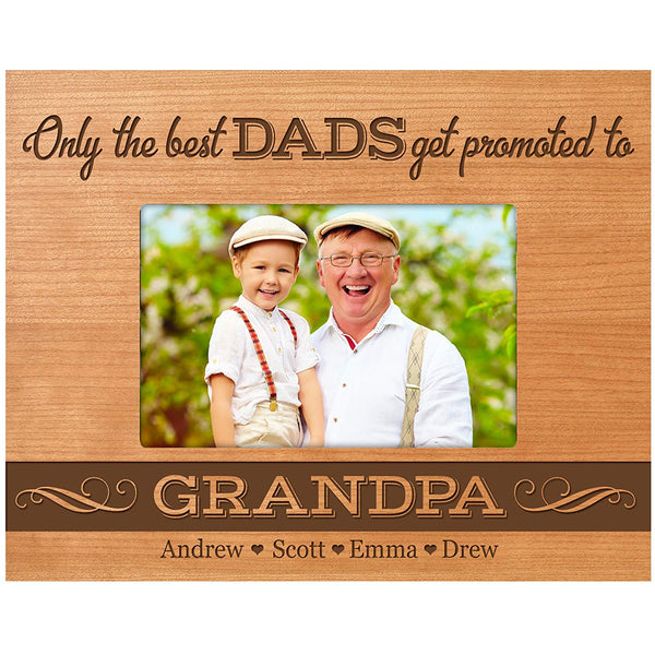 Personalized Gifts for Dad Father's Day Custom picture frame Only the best Dads get promoted to Grandpa