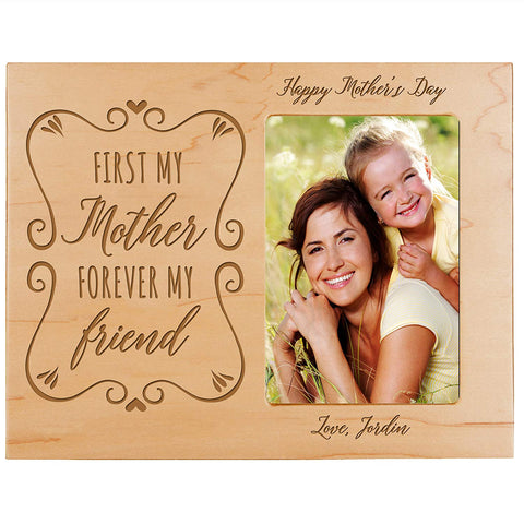 Personalized Happy Mother's Day Photo Frame - First My Mother Maple