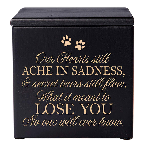Cremation Urns for Pets Memorial Keepsake box for Dogs and Cats, Urn for pet ashes Our Hearts Still Ache in Sadness and secret tears still flow by LifeSong Milestones