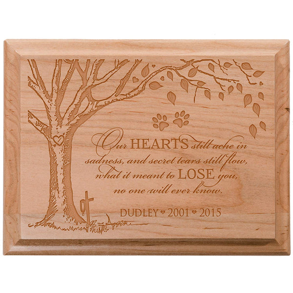 Personalized Pet Memorial Wall Plaque - Our Hearts Still Ache In Sadness and Secret Tears Still Flow
