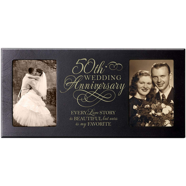 LifeSong Milestones Every Love Story Is Beautiful but Ours Is My Favorite 50th Wedding Anniversary for Couple Picture Frame Size 16 Inches Wide X 8 Inches High Holds 2- 4x6 Photos