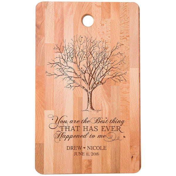 "Personalized bamboo Cutting Board reads You are the Best Thing Ever Happened to me for bride and groom Wedding Anniversary Gift Ideas for Him, Her, Couples Established Dates to Remember 11""w x 18""h"