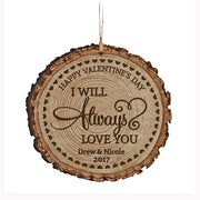 Personalized Valentine's Day Ornaments I Will Always