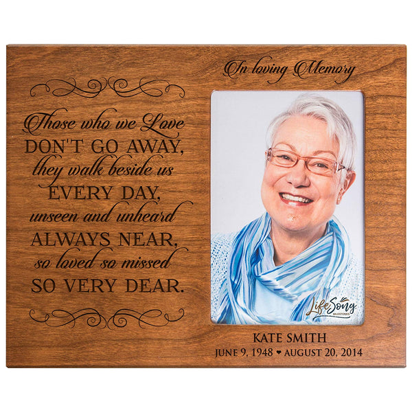 LifeSong Milestones Personalized Memorial Sympathy Picture Frame, In Loving Memory Those Who We Love Don't Go Away They Walk Beside Us, Custom Frame Holds 4x6 Photo, Made In USA by