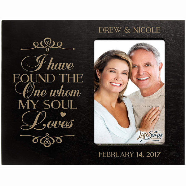 Personalized Valentine's Day Photo Frame Gift Custom Engraved ideas for couple I have found the One whom my Soul Loves Frame holds 4 x 6 picture