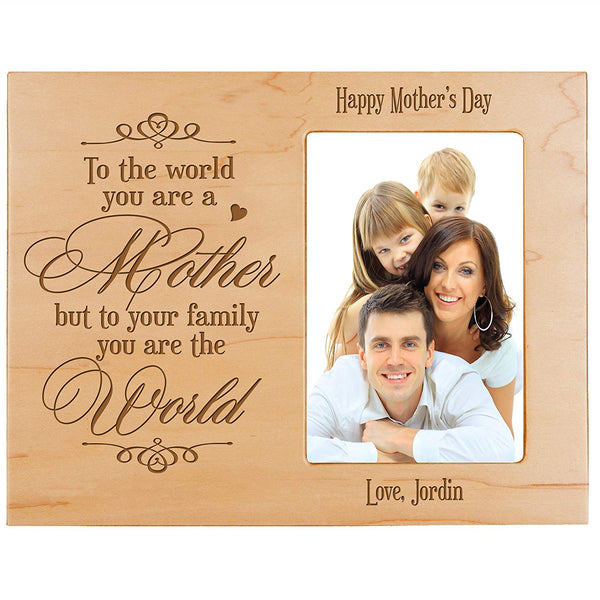 Personalized Happy Mother's Day Photo Frame - To The World Maple