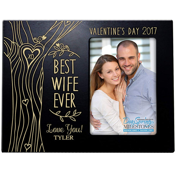 Personalized Valentine's Day Photo Frame Gift Custom Engraved ideas for couple BEST WIFE EVER Frame holds 4 x 6 picture