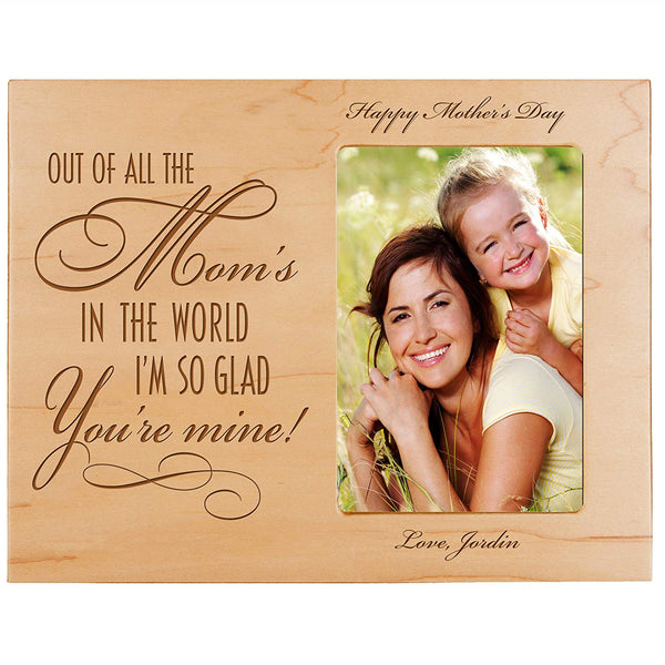 Personalized Happy Mother's Day Photo Frame - Out Of All The Mom's Maple