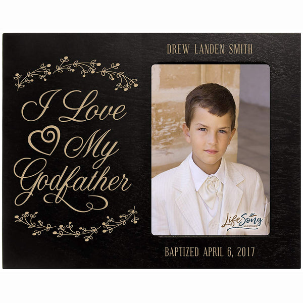 Personalized Godfather Gifts Custom engraved Godparents gifts from Godchild Baptism Confirmation Communion I Love My Godfather Photo Frame holds 4x6 photo by LifeSong Milestones