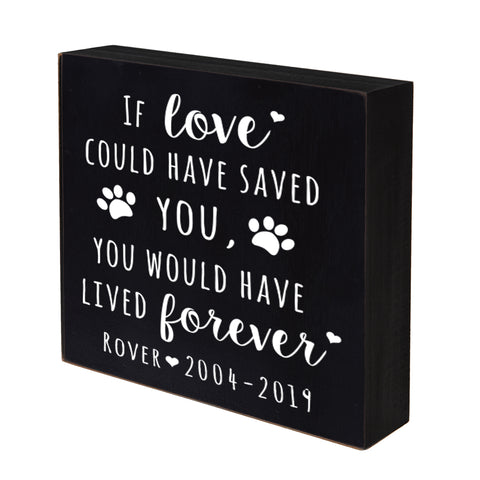 Lifesong Milestones Personalized Pet Memorial Shadow Box If Love Could Have Saved You Bereavement Keepsake Loss of Loved One Sympathy Wall Art