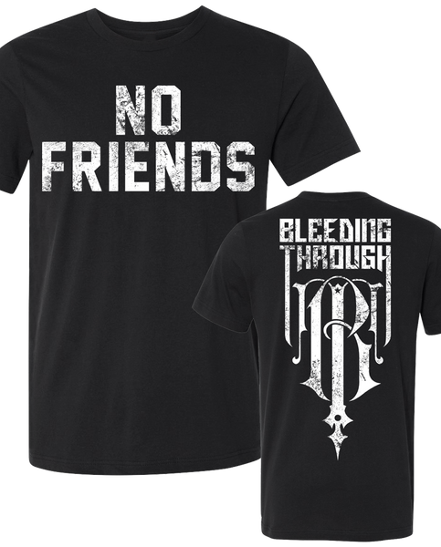 "BT ""NO FRIENDS"" Tee"