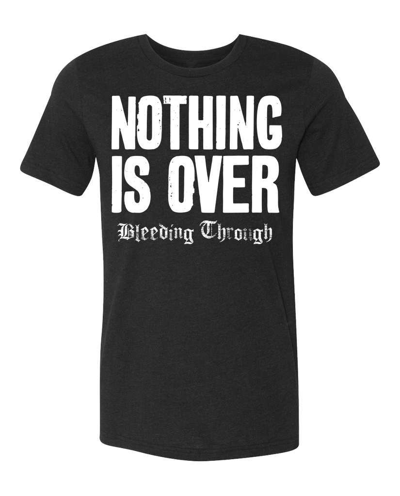 "BT ""NOTHING IS OVER"" Tee"