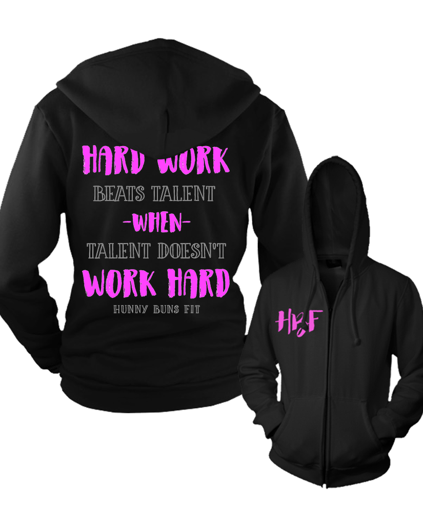 "HBF ""WORK HARD"" Women's Zip Up Hoodie"