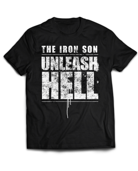 "THE IRON SON ""UNLEASH HELL"" Tee"