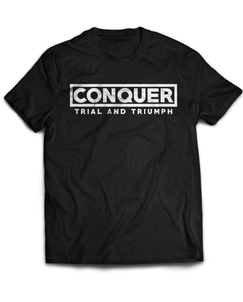 "T&T ""CONQUER"" Tee"