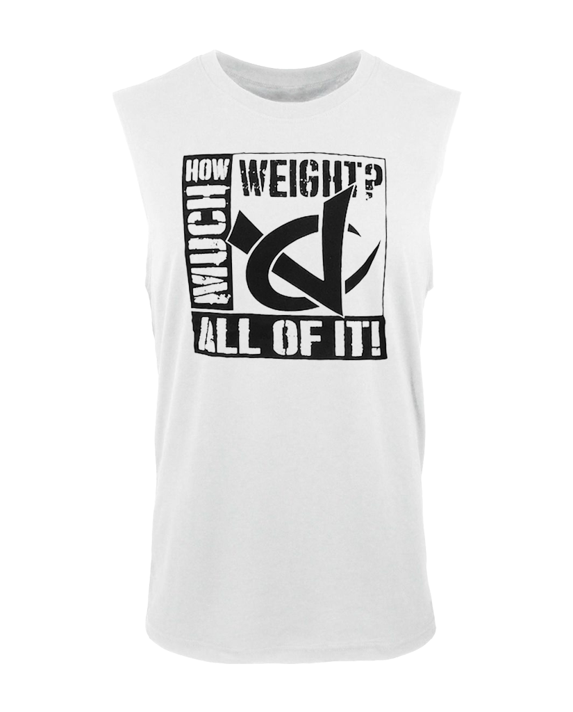 "VC ""HOW MUCH WEIGHT"" Muscle Tank"