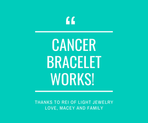 Cancer Bracelet WORKS!