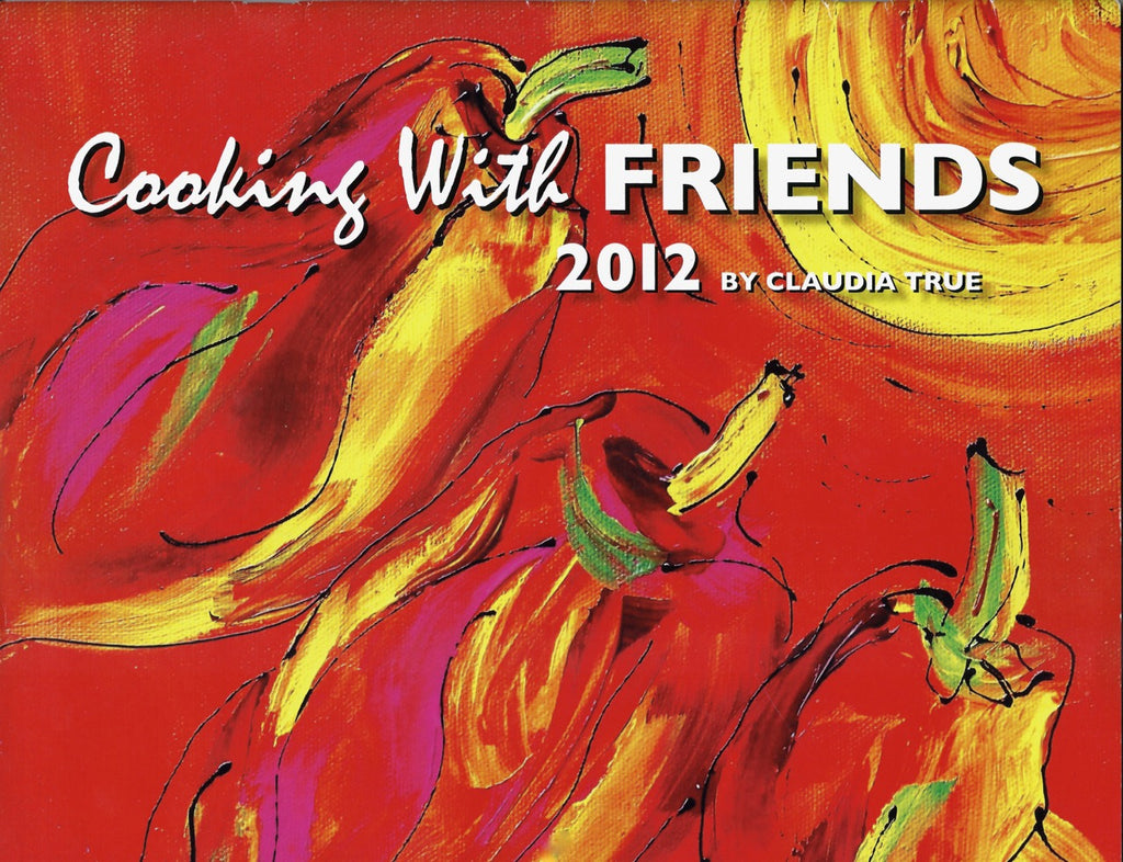 2012 Cooking with Friends Calendar
