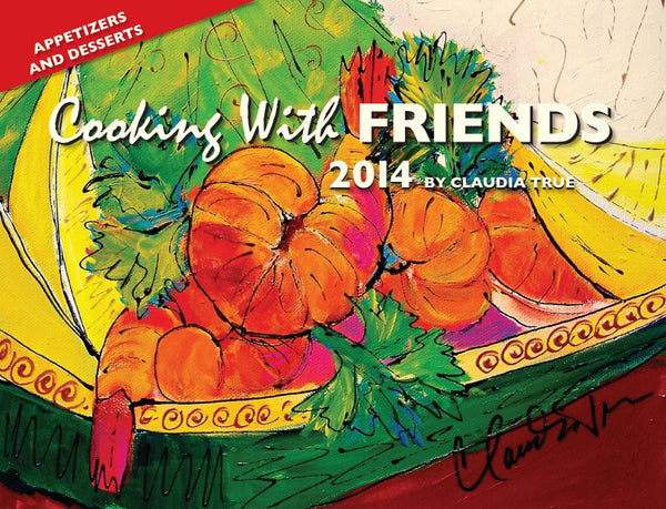 2014 Cooking with Friends Calendar