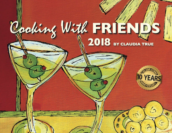 1 to 4 copies - 2018 Cooking with Friends calendar