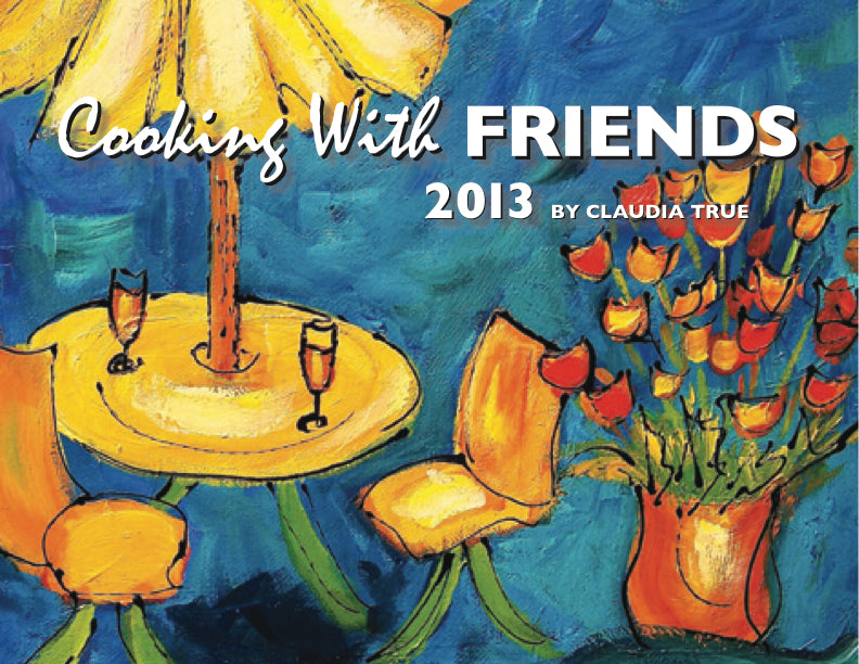 2013 Cooking with Friends Calendar