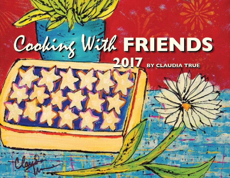 2017 Cooking with Friends Calendar