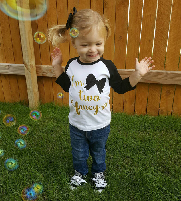I'm two Fancy ~ 2nd Birthday Outfit  ~ 2nd Birthday Shirt ~ Two Outfit ~ two year old Birthday Shirt Raglan Birthday Shirt ~ 2 Year Birthday