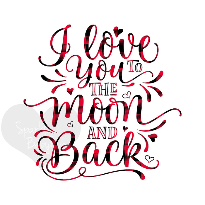 Valentine Iron On Ready To Press Transfer Valentine, I love you to the moon and back Iron on, Valentine's Day Iron on, Sublimation Transfer