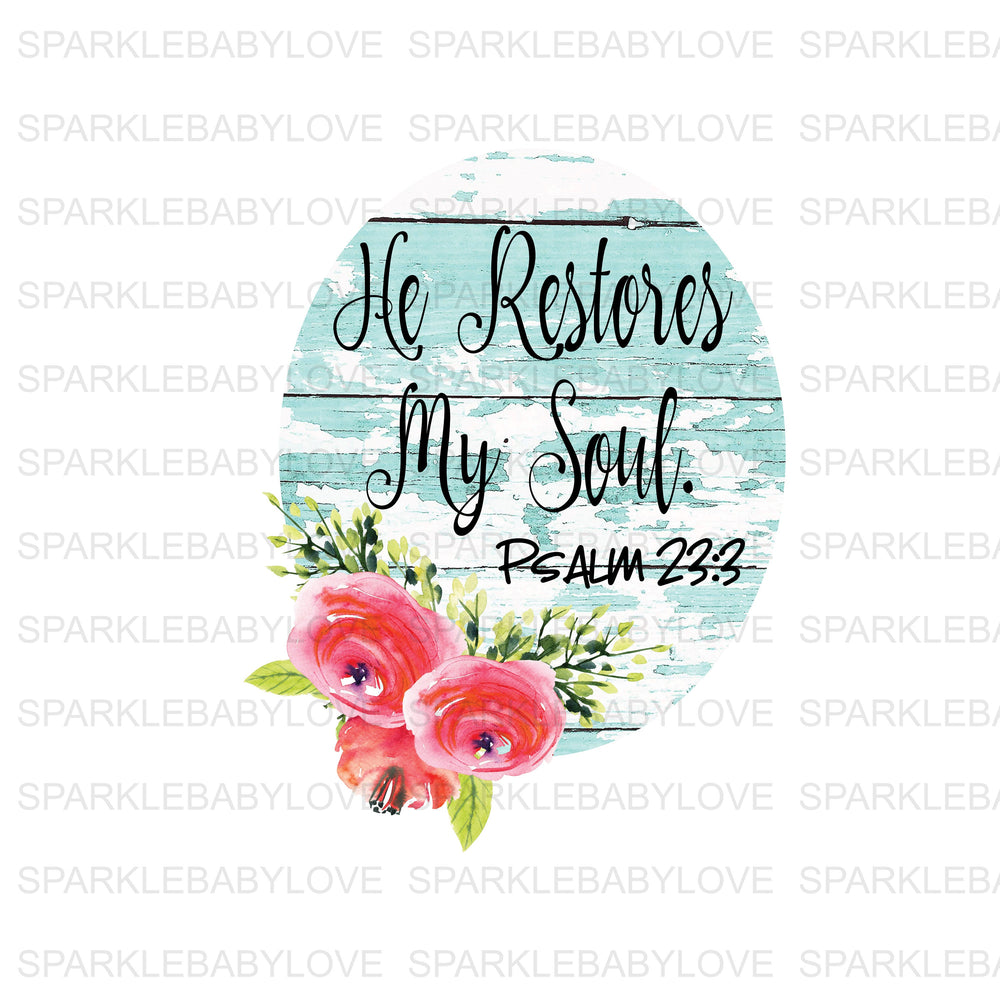 He Restores my soul, Easter iron On Ready To Press Transfer, Baseball Mom design, Iron on, Sublimation Transfer