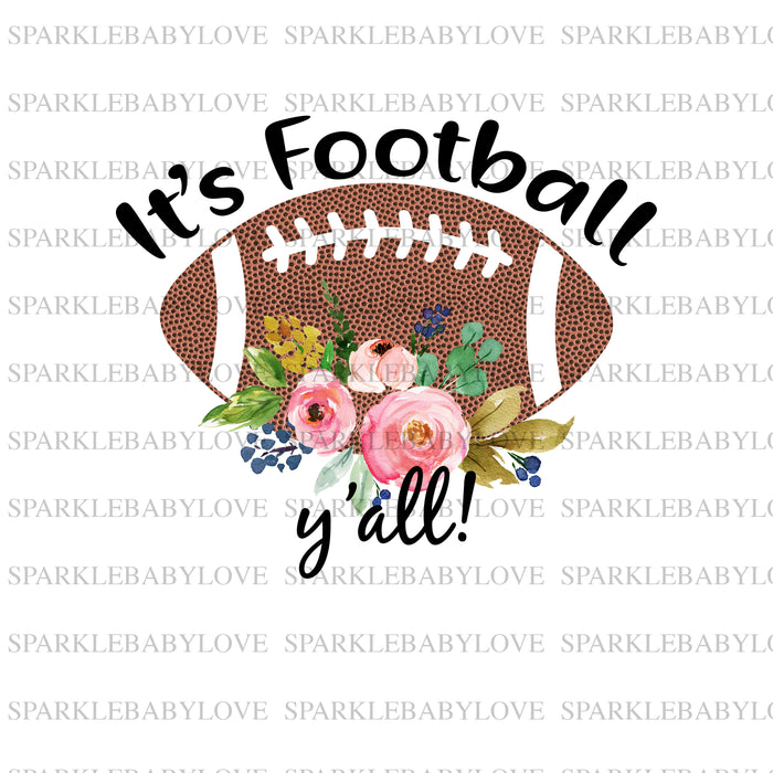 it's football y'all sublimation, football mom Sublimation transfer, Fall image transfer, Ready to Press, Iron on Ready, Thankful and blessed