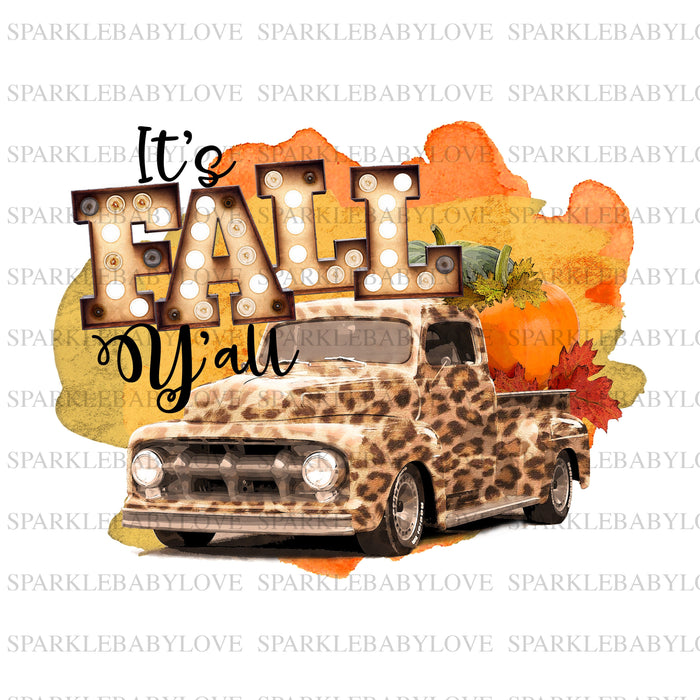 It's fall y'all sublimation transfer, Fall truck sublimation Fall image transfer, Ready to Press, Iron on Ready, Iron on Transfer
