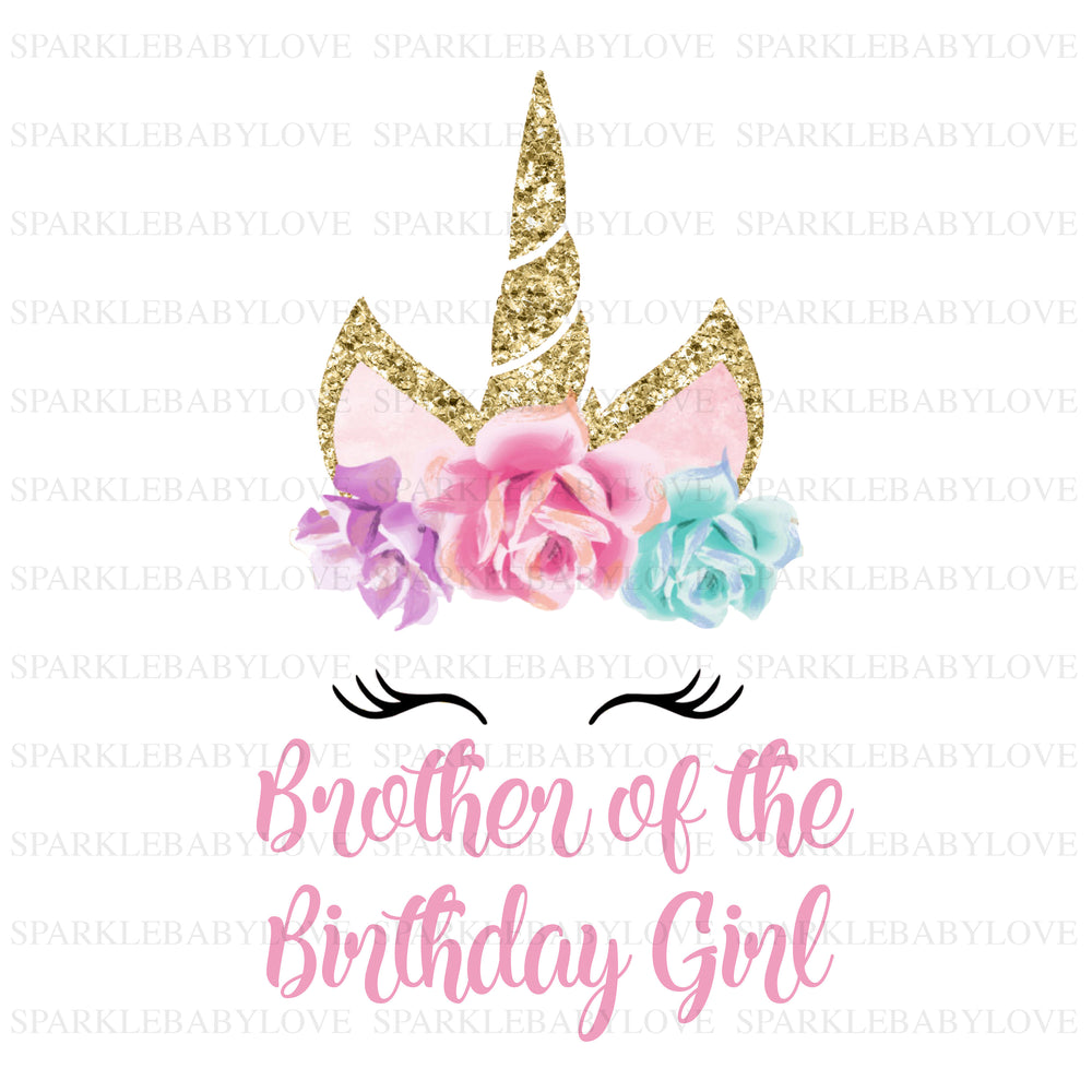 Brother of the Birthday Girl Unicorn Iron On Ready To Press Transfer, Unicorn Iron On Transfer Vinyl,Iron On Transfer, Unicorn Iron on