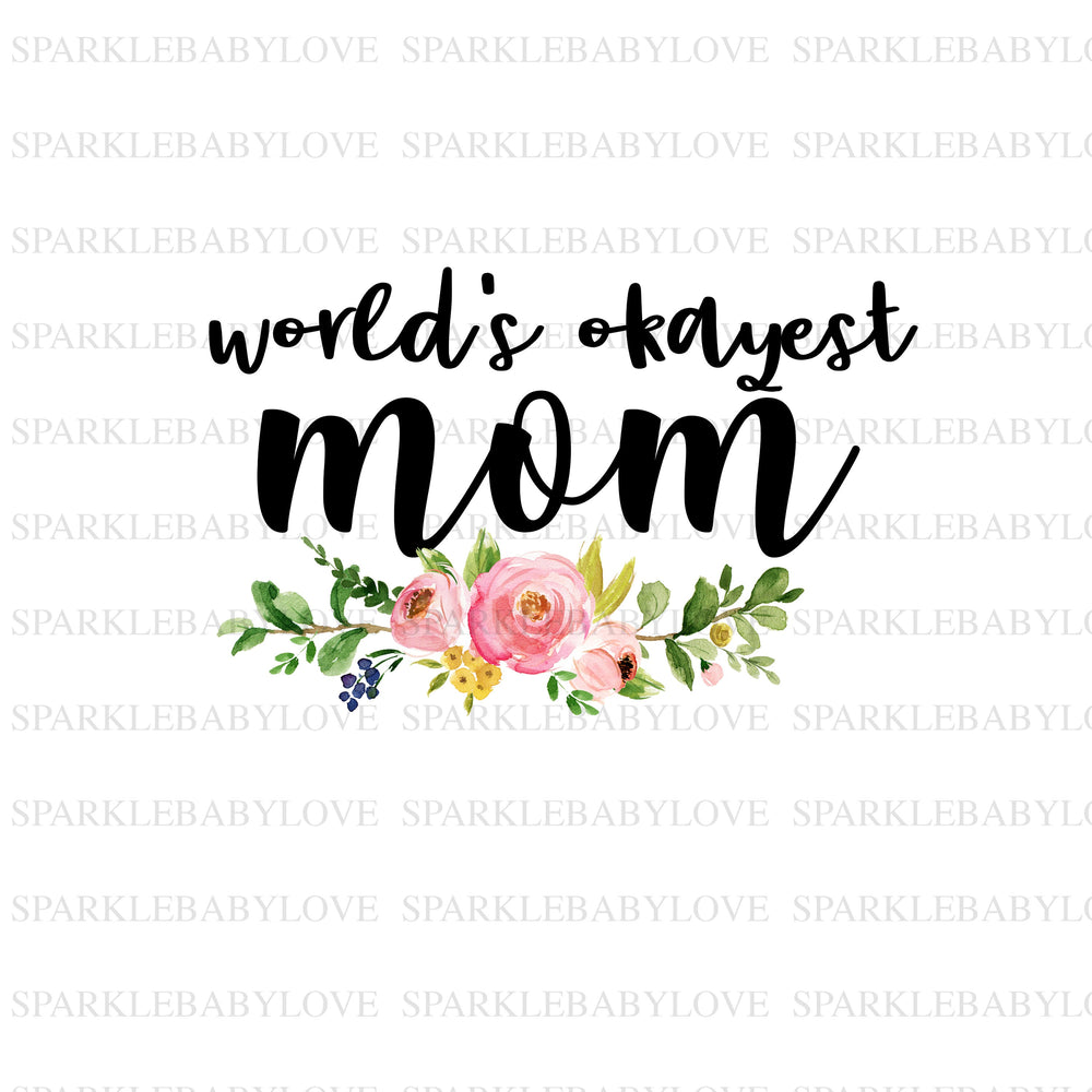 World's Okayest Mom Decal, Okayest Mom Mug Decal, Blessed Momma Yeti Decal Car Decal, Yeti Decal, Tumbler Decal, Camper Decal,