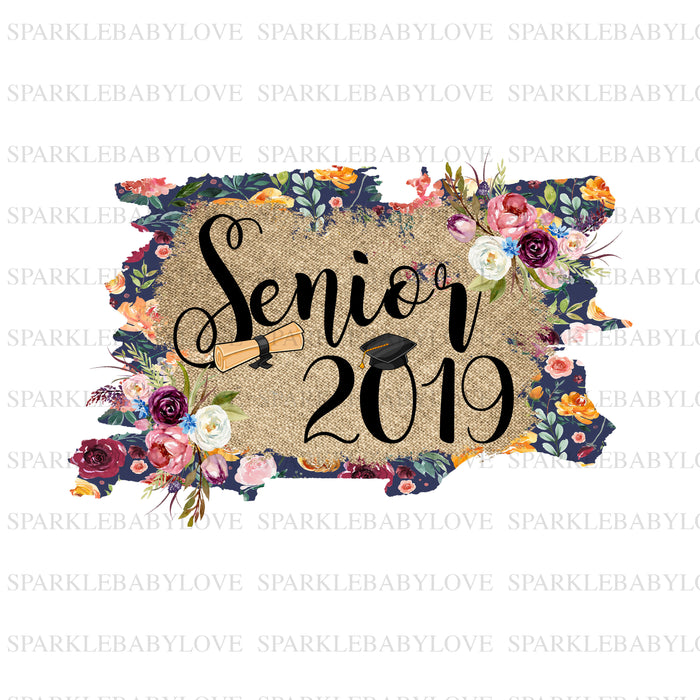 Senior 2019 Iron On Ready To Press Transfer, Girl Senior Iron On Transfer Vinyl, Iron On Transfer,Senior sublimation transfer