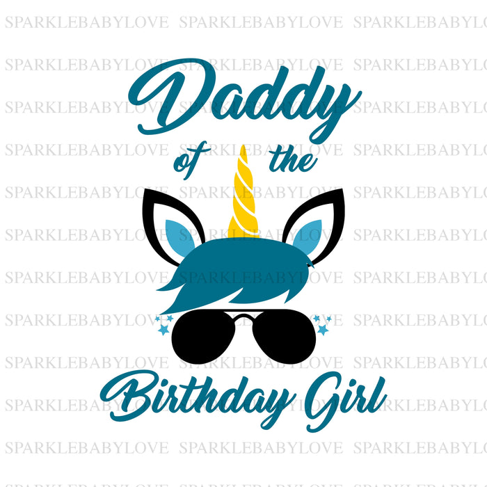 Dad of the Birthday Girl Unicorn Iron On Ready To Press Transfer, Unicorn Iron On Transfer Vinyl,Iron On Transfer, Unicorn Iron on