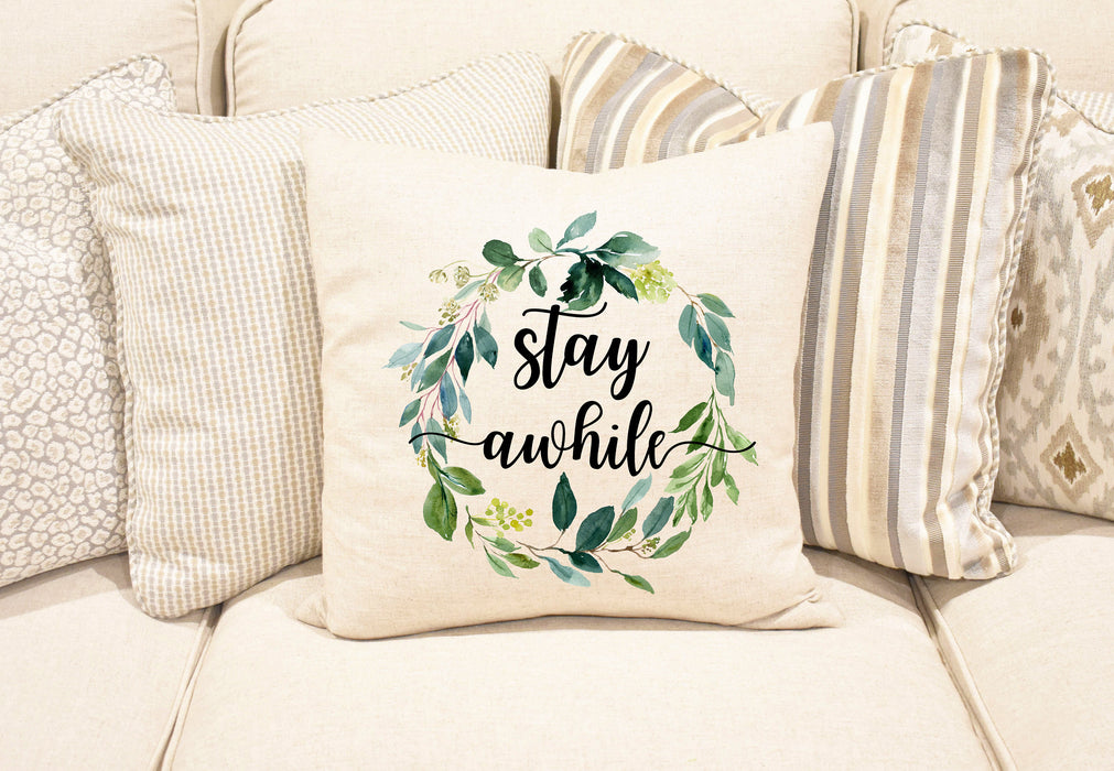 Stay Awhile Pillow Cover, Farm House Pillow, Rustic pillow cover, Stay awhile