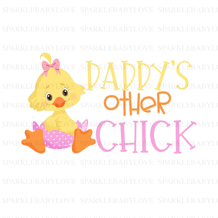 Daddy's Other Chick Iron On, Easter Iron on, Heat transfer Vinyl, Sublimation Transfer, Easter sublimation transfer