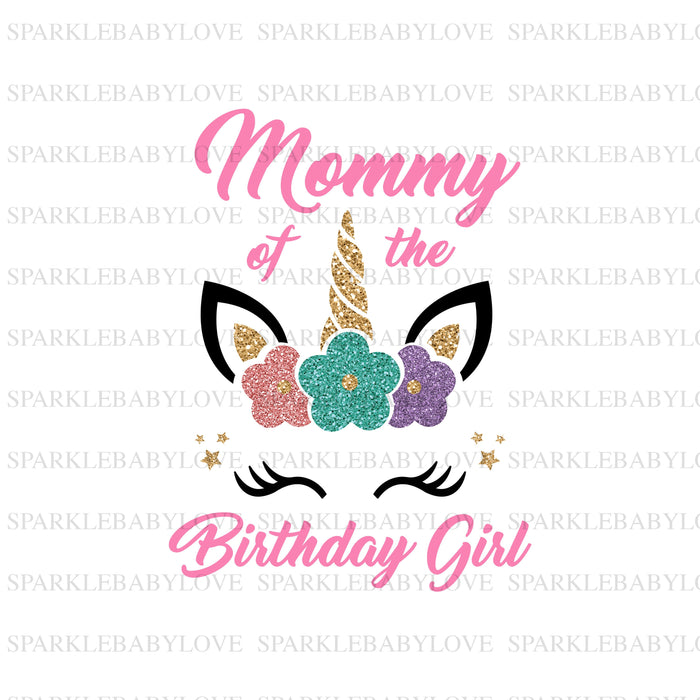 Mom of the Birthday Girl Unicorn Iron On Ready To Press Transfer, Unicorn Iron On Transfer Vinyl,Iron On Transfer, Unicorn Iron on
