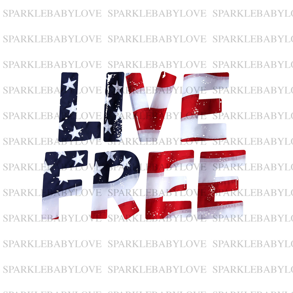 Live Free iron On Ready To Press Transfer, 4th of July  Iron on, Sublimation Transfer, Summer iron on transfer