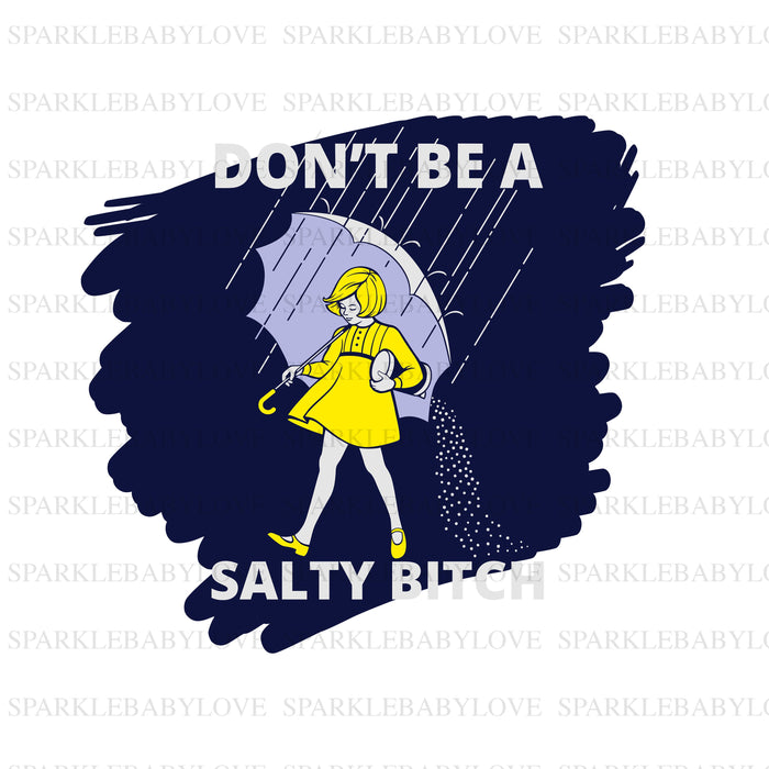 Don't be a salty beach Ready to press DIY iron on, Sublimation transfer, Ready to Press, Iron on Ready,  Iron on Transfer
