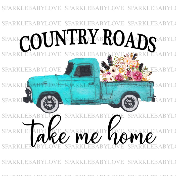 Country roads take me home Ready to press DIY iron on, Sublimation transfer, Ready to Press, Iron on Ready,  Iron on Transfer