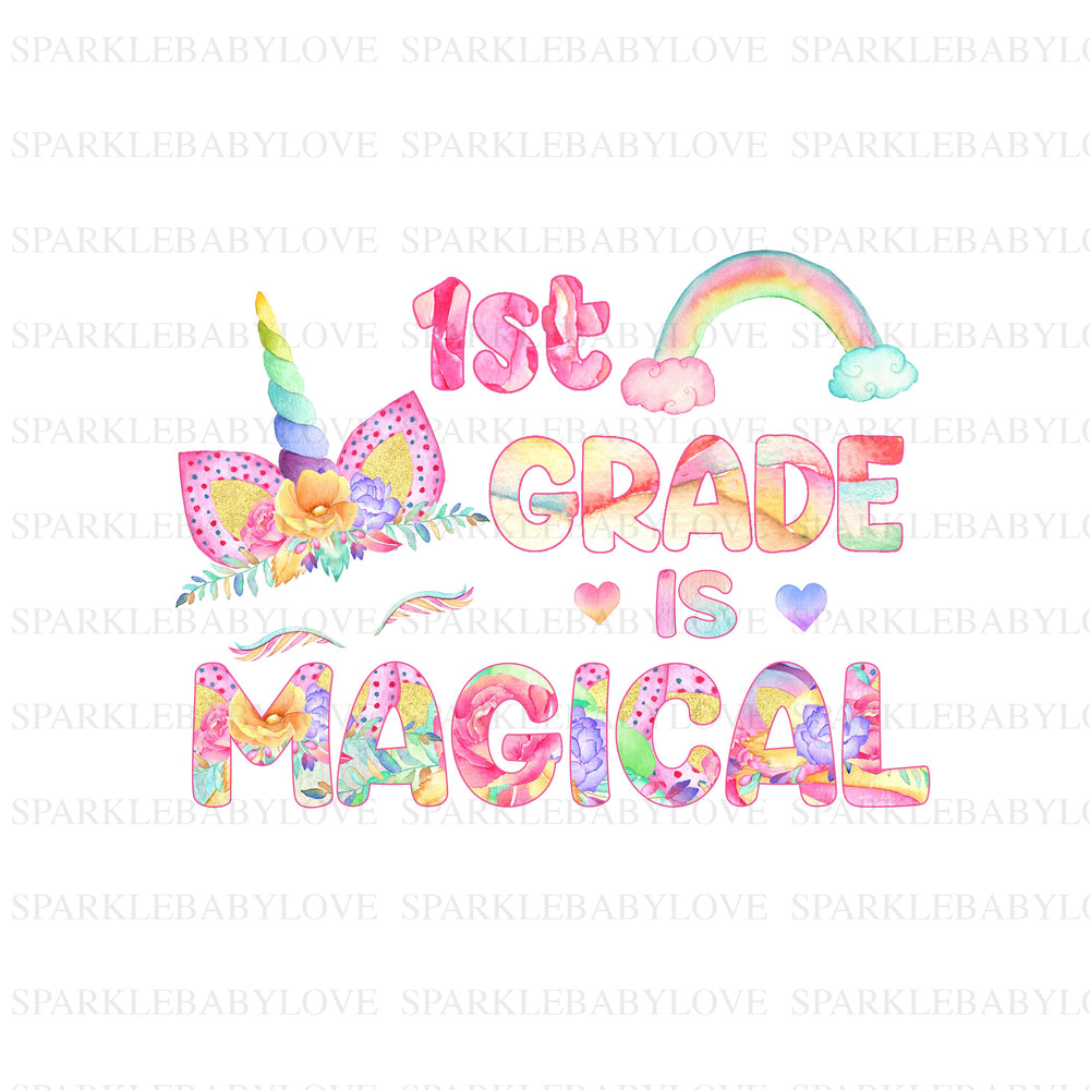 1st Grade is magical iron on, Unicorn Iron On Transfer Vinyl, Iron On Transfer, Birthday Unicorn Iron on, Unicorn HTV