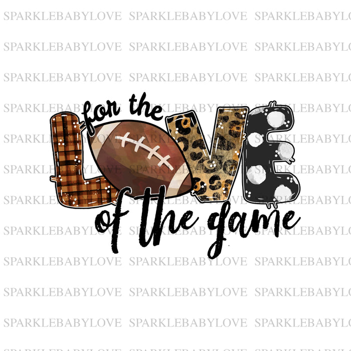 For the love of the game sublimation, football  Sublimation transfer, Ready to Press, Iron on Ready, Football iron on vinyl