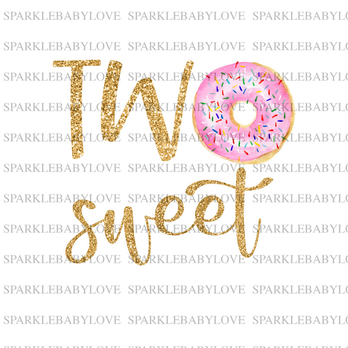 two sweet Iron On Ready To Press Transfer, donut  Iron On Transfer Vinyl, Iron On Transfer, Birthday donut iron on