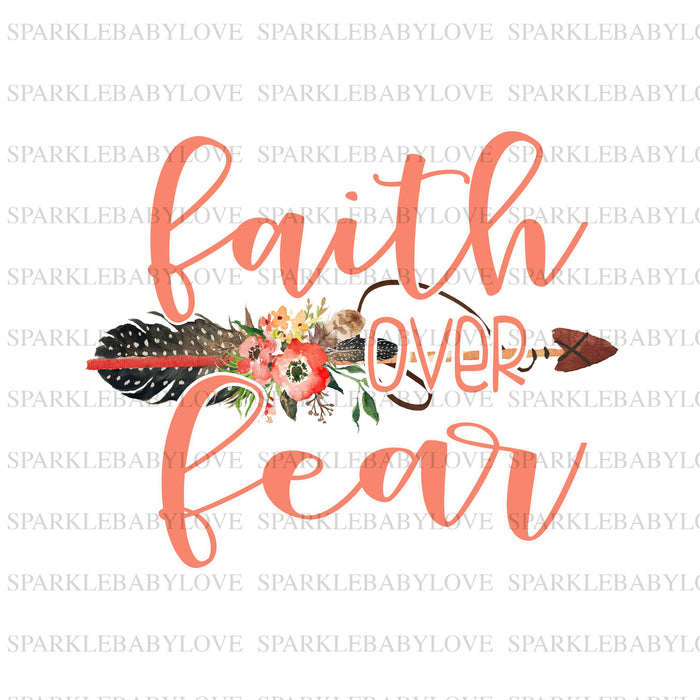 Faith over fear, DIY iron on,Sublimation transfer, Ready to Press, Iron on Ready, htv printed, faith over fear sublimation transfer