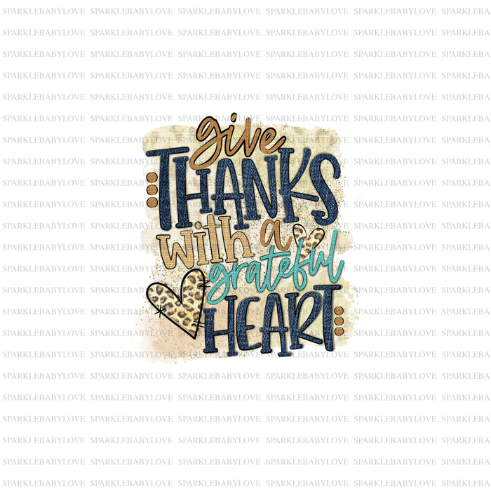 Give thanks with a grateful heart sublimation transfer, Fall image transfer, Ready to Press, Iron on Ready, Iron on Transfer