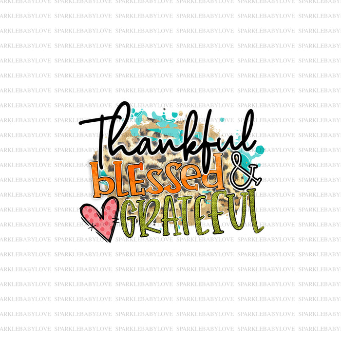 Thankful blessed and grateful, Thanksgiving DIY iron on, Fall image transfer, Ready to Press, Thankful and blessed, Iron on Transfer