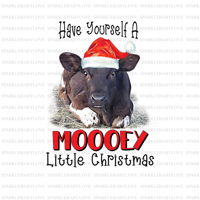 Have yourself a Mooey  Little Christmas Holiday Iron On Ready To Press Transfer Christmas design, Merry Christmas Iron on